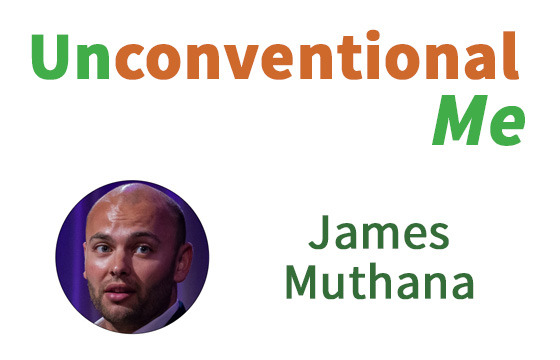 Unconventional Me: James Muthana